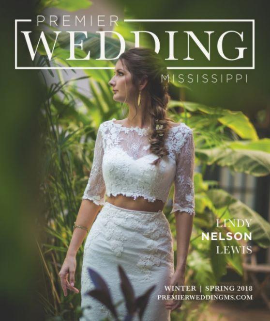 Premier wedding mississippi magazine winterspring 2018 vol 32 premier wedding mississippi magazine winterspring 2018 vol 32 junglespirit Gallery